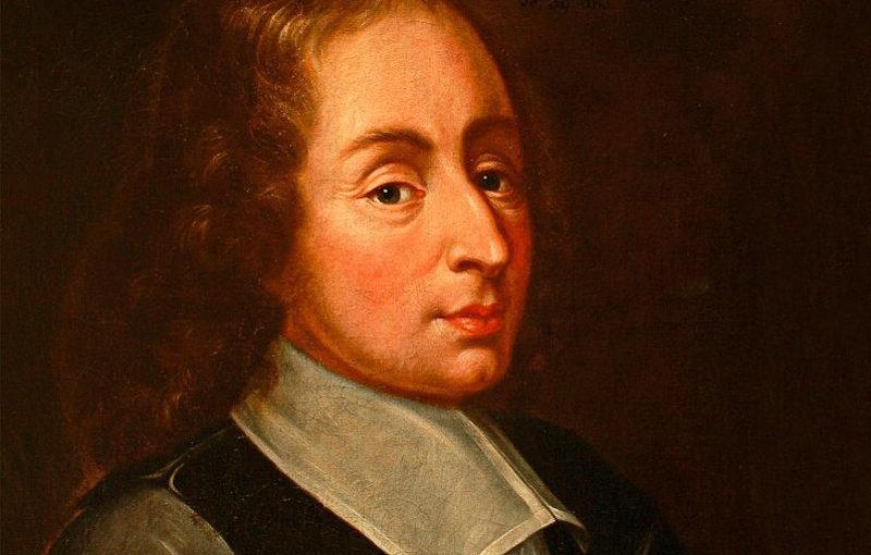 * Blaise Pascal